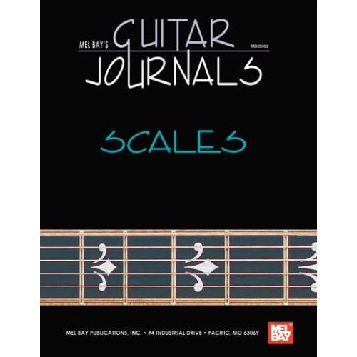 MEL BAY BAY WILLIAM - GUITAR JOURNALS - SCALES - GUITAR