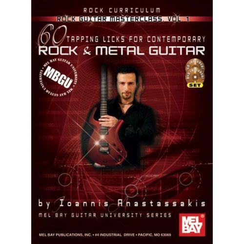 MEL BAY ANASTASSAKIS IOANNIS - ROCK GUITAR MASTERCLASS VOL. 1, 60 TAPPING LICKS + CD + DVD - GUITAR