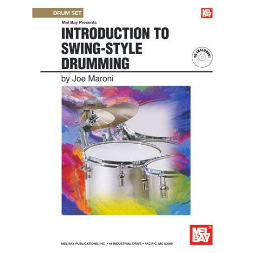 MEL BAY MARONI JOE - INTRODUCTION TO SWING-STYLE DRUMMING + CD - DRUM SET