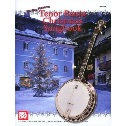 MEL BAY DREW ANDREWS LEE - TENOR BANJO CHRISTMAS SONGBOOK - BANJO