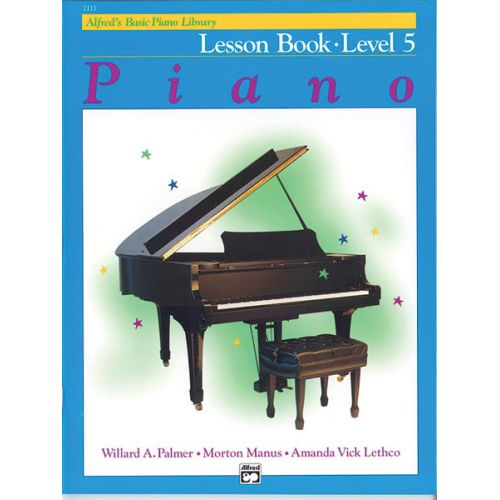 ALFRED PUBLISHING PALMER MANUS AND LETHCO - ALFRED'S BASIC PIANO LESSON BOOK 5 - PIANO