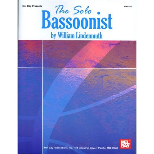 MEL BAY LINDENMUTH WILLIAM - THE SOLO BASSOONIST - BASSOON