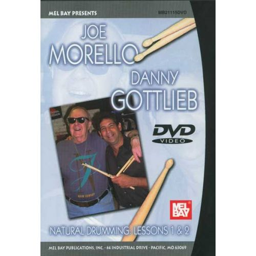 MEL BAY GOTTLIEB DANNY - NATURAL DRUMMING: LESSONS 1 AND 2 - DRUM SET