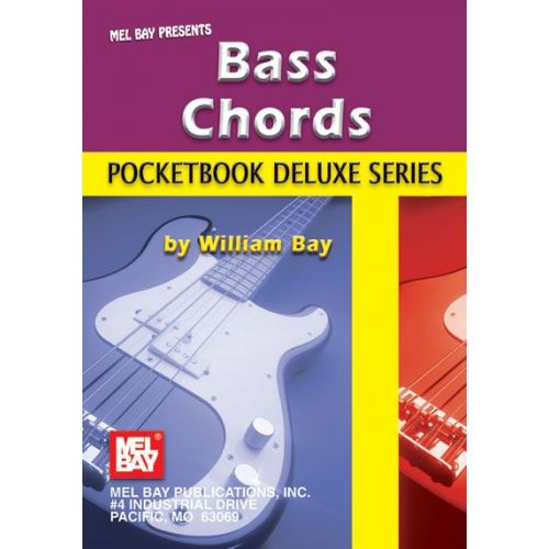 MEL BAY BAY WILLIAM - BASS CHORDS, POCKETBOOK DELUXE SERIES - ELECTRIC BASS