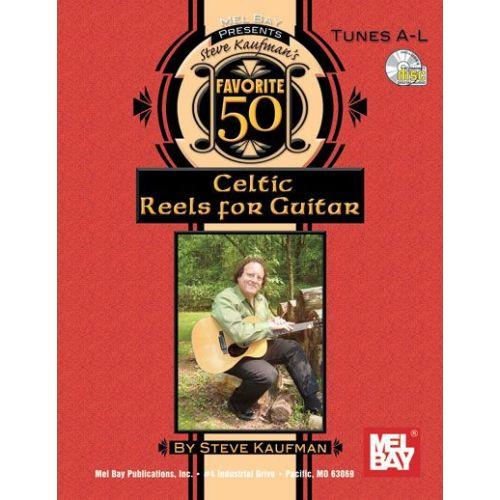 MEL BAY KAUFMAN STEVE - FAVORITE 50 CELTIC REELS A-L FOR GUITAR + CD - GUITAR