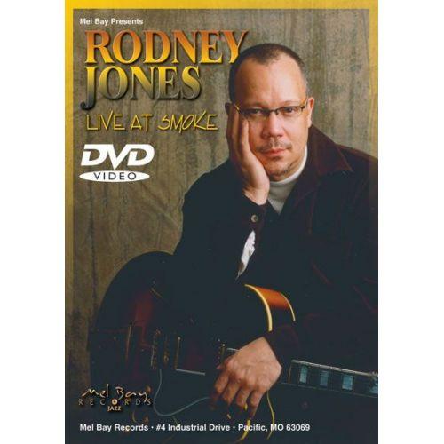 MEL BAY JONES RODNEY - RODNEY JONES: LIVE AT SMOKE - GUITAR