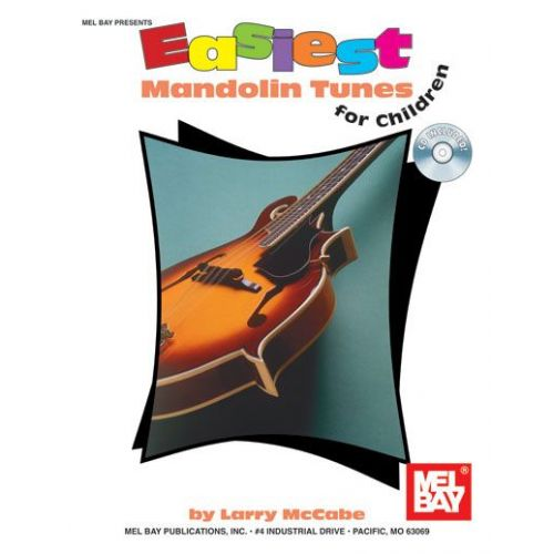 MEL BAY MCCABE LARRY - EASIEST MANDOLIN TUNES FOR CHILDREN + CD - MANDOLIN