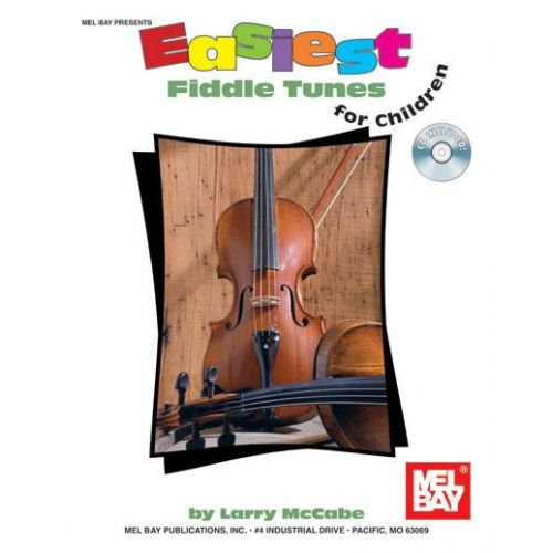 MEL BAY MCCABE LARRY - EASIEST FIDDLE TUNES FOR CHILDREN - FIDDLE