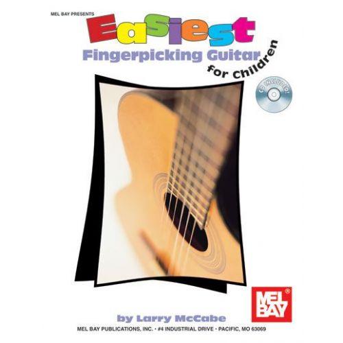 MEL BAY MCCABE LARRY - EASIEST FINGERPICKING GUITAR FOR CHILDREN + CD - GUITAR