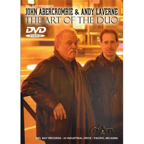 MEL BAY ABERCROMBIE JOHN - JOHN ABERCROMBIE AND ANDY LAVERNE - THE ART OF THE DUO - GUITAR
