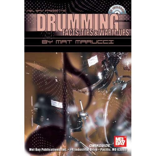 MEL BAY MARUCCI MAT - DRUMMING FACTS, TIPS AND WARM-UPS QWIKGUIDE + CD - DRUM