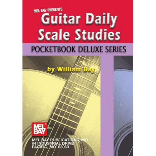MEL BAY BAY WILLIAM - GUITAR DAILY SCALE STUDIES, POCKETBOOK DELUXE SERIES - GUITAR