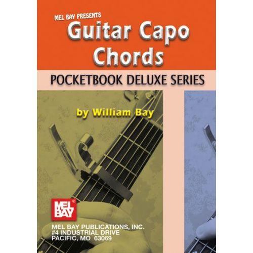 MEL BAY BAY WILLIAM - GUITAR CAPO CHORDS, POCKETBOOK DELUXE SERIES - GUITAR
