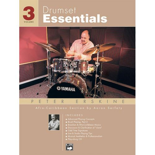 ALFRED PUBLISHING ERSKINE PETER - DRUMSET ESSENTIALS VOLUME 3 + CD - PERCUSSION