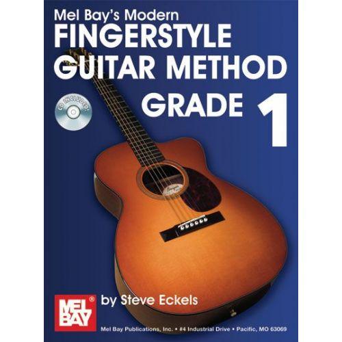 MEL BAY ECKELS STEVE - MODERN FINGERSTYLE GUITAR METHOD GRADE 1 + CD - GUITAR