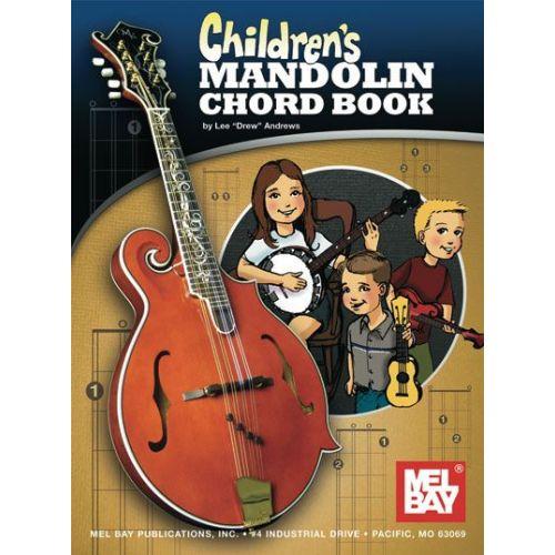 MEL BAY DREW ANDREWS LEE - CHILDREN\'S MANDOLIN CHORD BOOK - MANDOLIN ...
