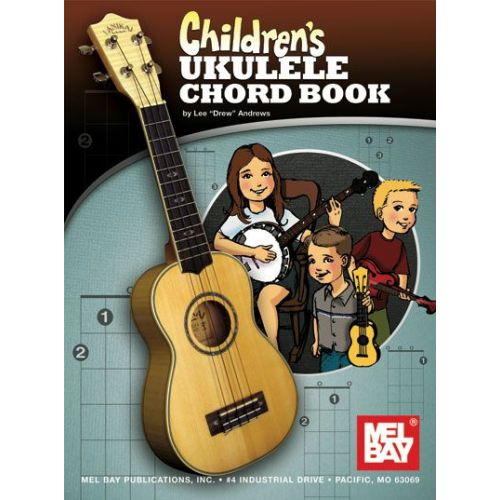 MEL BAY DREW ANDREWS LEE - CHILDREN'S UKULELE CHORD BOOK - UKULELE