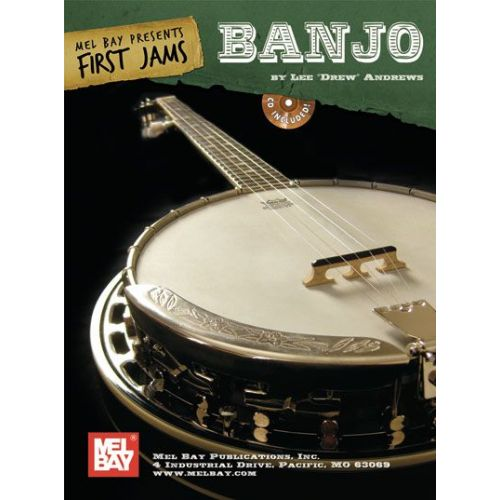 MEL BAY DREW ANDREWS LEE - FIRST JAMS: BANJO + CD - BANJO 5 STRING
