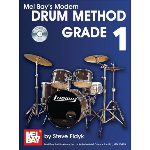 MEL BAY FIDYK STEVE - MODERN DRUM METHOD GRADE 1 + CD - DRUM SET