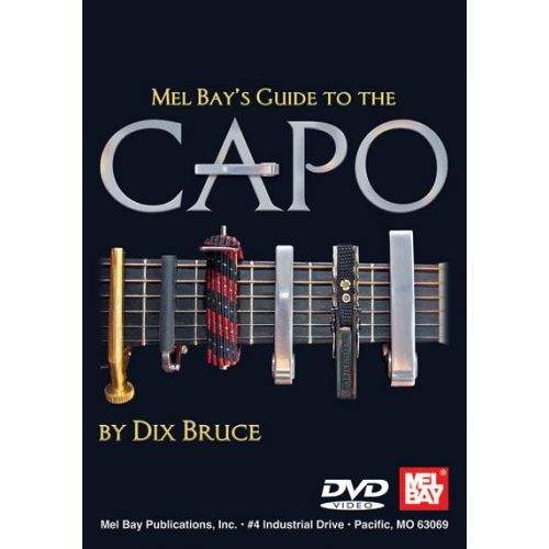 MEL BAY BRUCE DIX - GUIDE TO THE CAPO - GUITAR