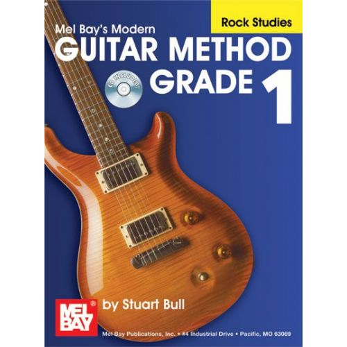 MEL BAY BULL STUART - MODERN GUITAR METHOD GRADE 1, ROCK STUDIES + CD - GUITAR