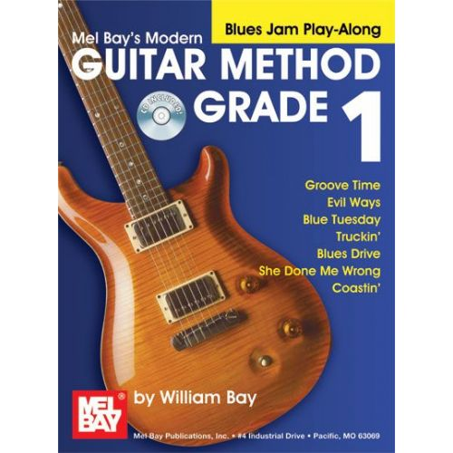 MEL BAY BAY WILLIAM - MODERN GUITAR METHOD GRADE 1, BLUES JAM PLAY-ALONG + CD - GUITAR