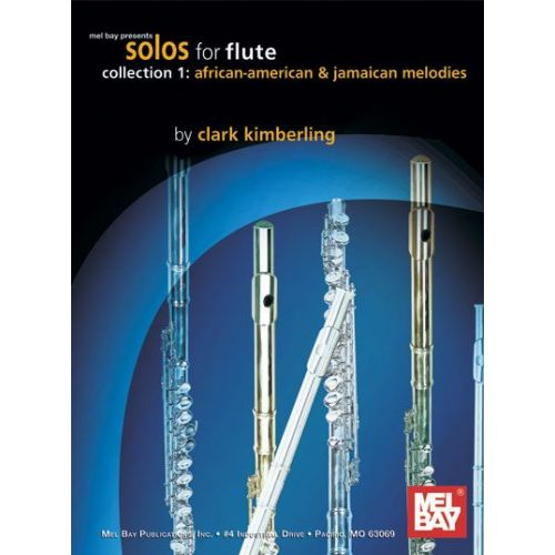 MEL BAY KIMBERLING CLARK - SOLOS FOR FLUTE, COLLECTION 1 - FLUTE