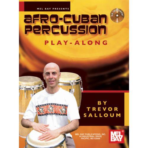 MEL BAY SALLOUM TREVOR - AFRO-CUBAN PERCUSSION PLAY-ALONG +CD - PERCUSSION