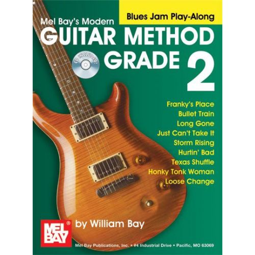 MEL BAY BAY WILLIAM - MODERN GUITAR METHOD GRADE 2, BLUES JAM PLAY-ALONG + CD - GUITAR