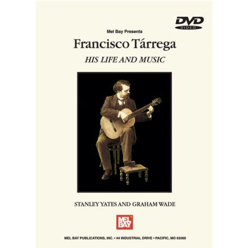 MEL BAY TARREGA FRANCISCO - HIS LIFE AND MUSIC - GUITAR