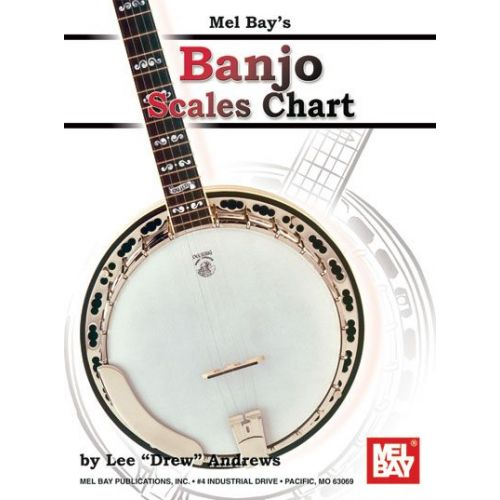 MEL BAY DREW ANDREWS LEE - BANJO SCALES CHART - BANJO 5 STRING