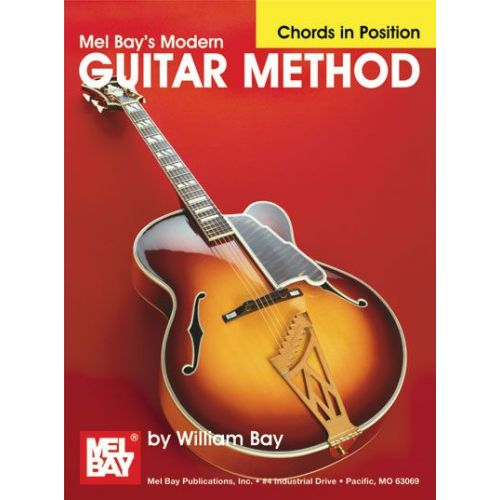 MEL BAY BAY WILLIAM - MODERN GUITAR METHOD, CHORDS IN POSITION - GUITAR