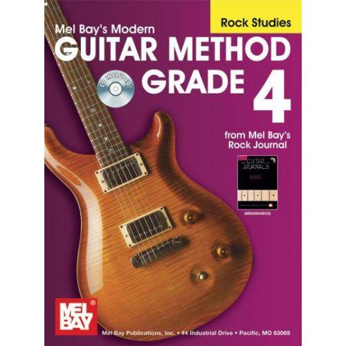 MEL BAY MODERN GUITAR METHOD GRADE 4, ROCK STUDIES + CD - GUITAR