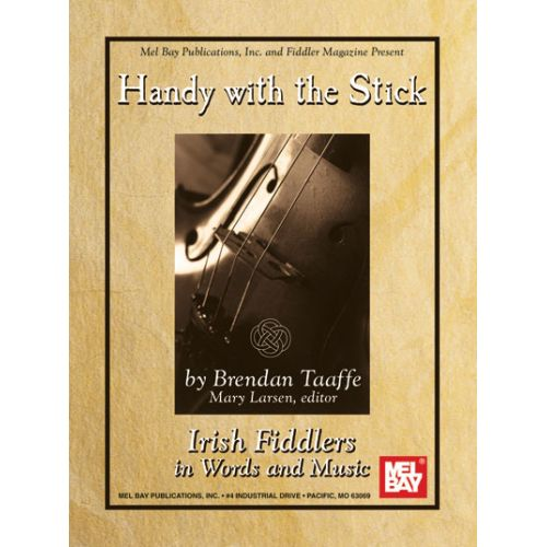 MEL BAY TAAFFE BRENDAN - HANDY WITH THE STICK - VIOLIN