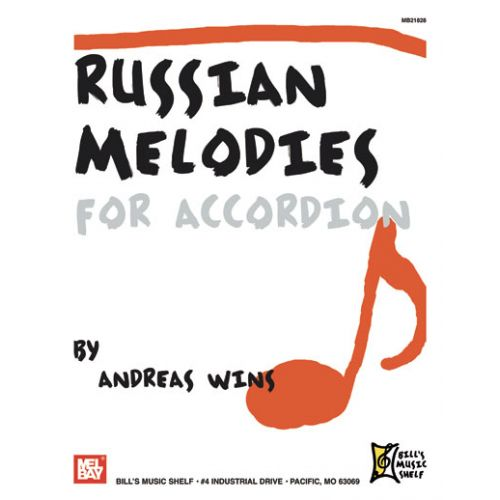 MEL BAY WINS ANDREAS - RUSSIAN MELODIES FOR ACCORDION - ACCORDION