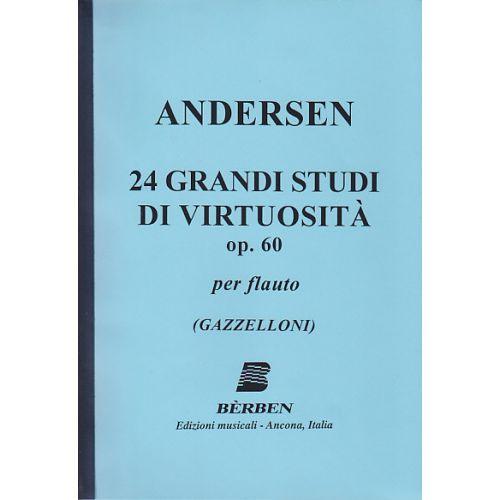 BERBEN ANDERSEN K. J. - 24 GRANDI STUDI DI VIRTUOSITA OP. 60 - FLUTE