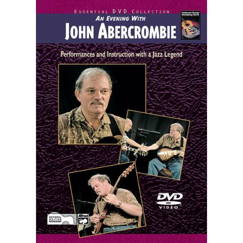 ALFRED PUBLISHING ABERCROMBIE JOHN - AN EVENING WITH JOHN ABERCROMBIE + DVD - GUITAR