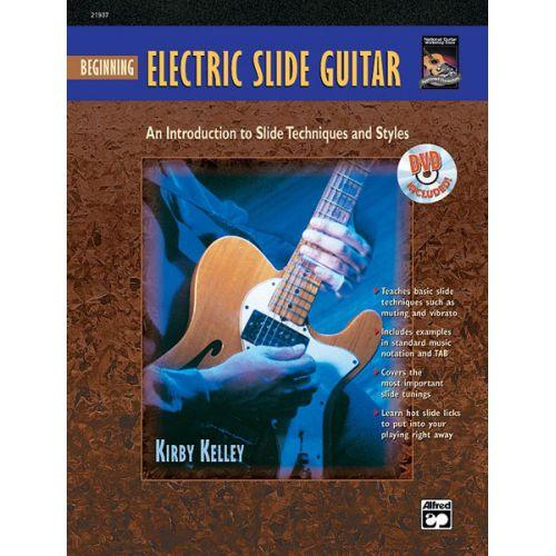 ALFRED PUBLISHING KELLEY KIRBY - BEGINNING ELECTRIC SLIDE GUITAR + DVD - GUITAR