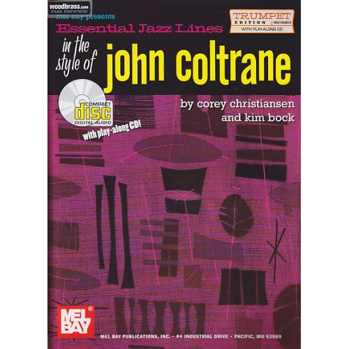 MEL BAY ESSENTIAL JAZZ LINES IN THE STYLE OF JOHN COLTRANE by Corey Christiansen & Kim Bock - TRUMPET EDITIO