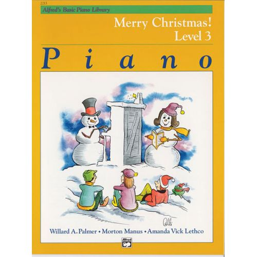 ALFRED PUBLISHING PALMER MANUS AND LETHCO - MERRY CHRISTMAS! LEVEL 3 - PIANO