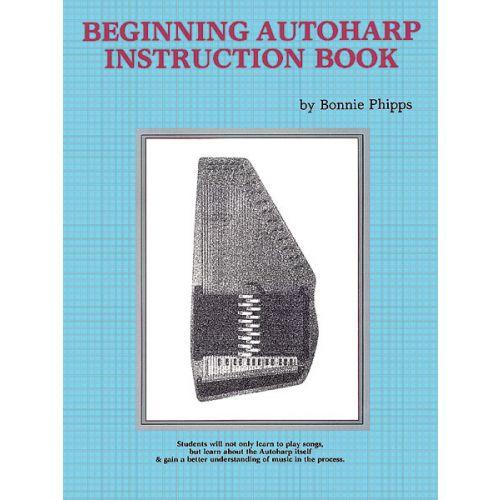 ALFRED PUBLISHING PHIPPS BONNIE - BEGINNING AUTOHARP INSTRUCTION BOOK - UKULELE