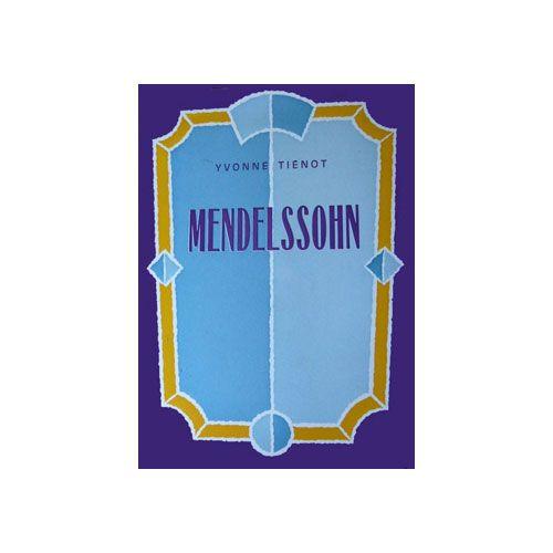 LEMOINE TIENOT YVONNE - MENDELSSOHN - BIOGRAPHIE