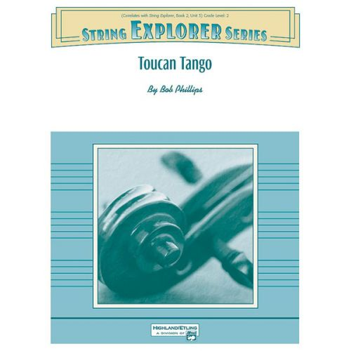 ALFRED PUBLISHING PHILLIPS BOB - TOUCAN TANGO - STRING ORCHESTRA