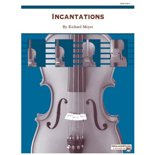 ALFRED PUBLISHING MEYER RICHARD - INCANTATIONS - STRING ORCHESTRA