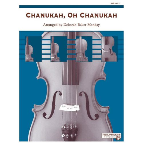 ALFRED PUBLISHING MONDAY DEBORAH B. - CHANUKAH, OH CHANUKAH - STRING ORCHESTRA