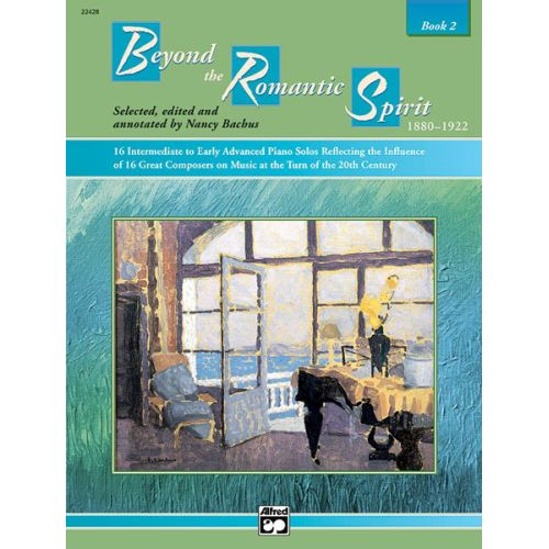 ALFRED PUBLISHING BACHUS NANCY - BEYOND THE ROMANTIC SPIRIT - BOOK 2 - PIANO SOLO