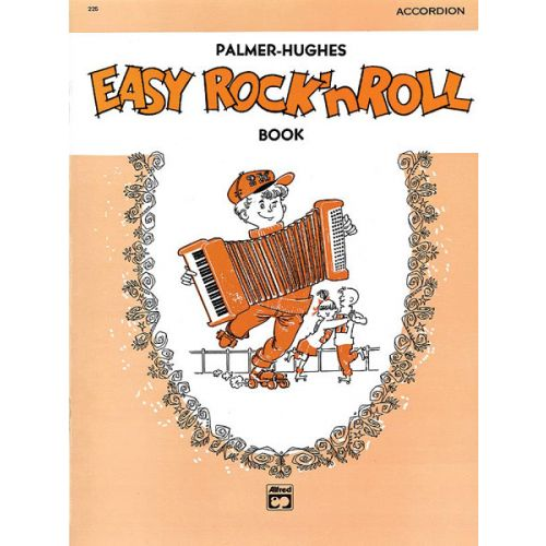 ALFRED PUBLISHING PALMER BILL AND HUGHES ED - EASY ROCK N ROLL - ACCORDION
