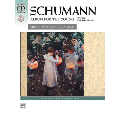 ALFRED PUBLISHING SCHUMANN ROBERT - ALBUM + CD - PIANO SOLO