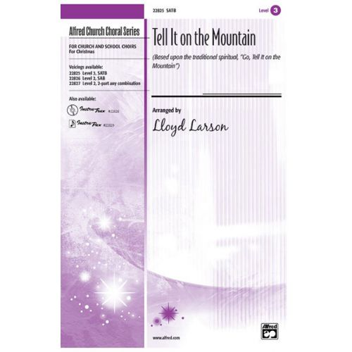 ALFRED PUBLISHING LARSON - TELL IT ON THE MOUNTAIN - MIXED VOICES SATB
