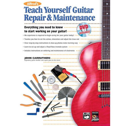 ALFRED PUBLISHING CARRUTHERS JOHN - TEACH YOURSELF GUITAR REPAIR - BOOK ONLY - GUITAR